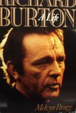Richard Burton by Melvyn Bragg