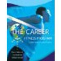 The Career Fitness Program: Exercising Your Options by Sukiennik, Diane, Raufman, Lisa, Bendat, William [Prentice Hall, 2012] (Paperback) 10th Edition [Paperback]