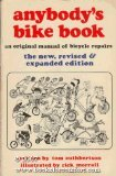 Anybody's Bike Book, Tom Cuthbertson, 0898150035