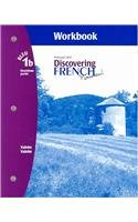 Discovering French Nouveau:  Deuxieme Partie Workbook with Lesson Review Bookmarks Level 1B
