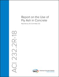 232.2R-18: Report on the Use of Fly Ash in Concrete PDF