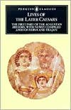Lives of the Later Caesars: The First Part of the Augustan History, with Newly Compiled Lives of Nerva & Trajan [Paperback]