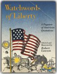 Watchwords of Liberty, Robert Lawson, 0316517542