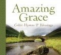 Amazing Grace Celtic Hymns & Blessings Music CD