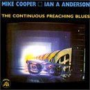 The Continuous Preaching Blues by Mike Cooper (1998-01-06)