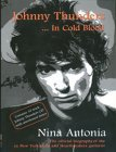 Johnny Thunders: In Cold Blood by Nina Antonia (19-Oct-2000) Paperback (Looking For Johnny The Legend Of Johnny Thunders)