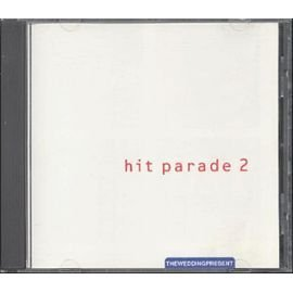 Hit Parade 2 by The Wedding Present (Wedding Present Hit Parade)