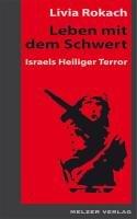 Leben mit dem Schwert: Israels Heiliger Krieg