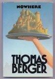 Nowhere, Thomas Berger, 0385294018