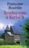 Rendez-vous à Kerloc'h, Bourdin, Françoise