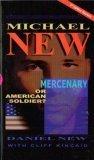 Michael New: Mercenary or American Soldier