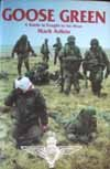 Goose Green: A Battle Is Fought to Be Won by Mark Adkin (1992-05-02)