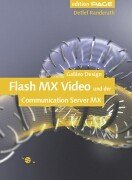 flash-mx-video-der-einstieg-mit-einem-kapitel-zum-flash-communication-server-mx-mit-cd-galileo-design