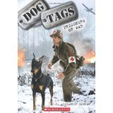 Dog Tags 4-pack: Prisoners of War, Divided We Fall, Semper Fido, Strays By C. Alexander London [Paperback]