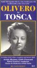 Olivero in Tosca [VHS]