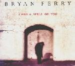Bryan Ferry - I Put a Spell on You - Zortam Music