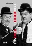 Das Dick und Doof Buch. Die Geschichte von Laurel und Hardy in Deutschland