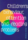 Children's Behavior, Attention and Reading Problems, Jessica Grainger, 086431213X