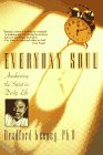 Everyday Soul, Bradford Keeney, 1573226343