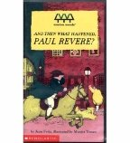 (And Then What Happened, Paul Revere? [Educational, Grades 1-6] )