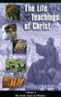 img - for Life & Teachings of Christ (Vol. 1) book / textbook / text book