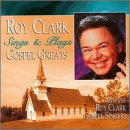 Roy Clark Sings & Plays Gospel Greats