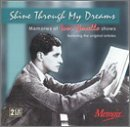 (Shine Through My Dreams: Memories of Ivor Novello Shows)