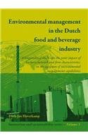Environmental Management In The Dutch Food And Beverage Industry: A Longitudinal Study into the Joint Impact of Business Network and Firm ... Capabilities (Innovatioin and Sustainability)