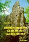 Einführung in die Geologie des Landes Hessen