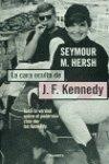 LA Cara Oculta De John F. Kennedy/the Dark Side of Camelot (Spanish Edition) (Seymour Hersh The Dark Side Of Camelot)