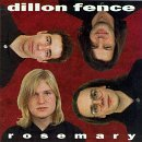 Rosemary by Dillon Fence (1992-02-11)