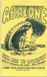 Abalone from Sea to Saucepan : A Handy Guide on How to Spot, Catch, and Cook 'em, Huisveld, Pete and Howard, Red, 0914488163