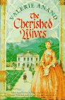 The Cherished Wives, Valerie Anand, 0312139438
