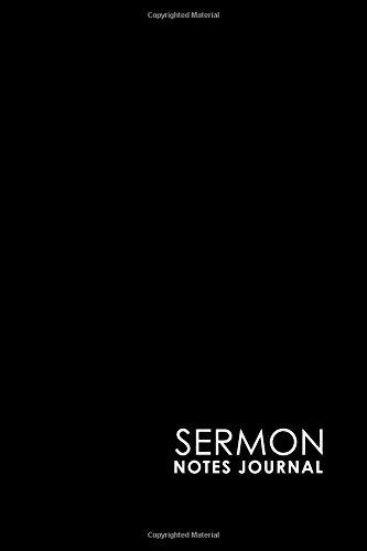 Download Sermon Notes Journal: Sermon Journal For Ladies, Sermon Books For Kids, Sermon Notebook For Women, Sermon Notes Journal For Men, Minimalist Black Cover (Volume 15) pdf epub