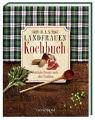 Das Landfrauen Kochbuch. Köstliche Rezepte nach alter Tradition