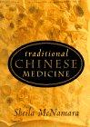 Traditional Chinese Medicine, Sheila McNamara, 0465006299
