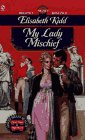 My Lady Mischief, Elisabeth Kidd, 0451188195