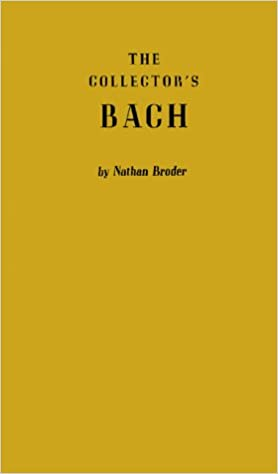 The Collector's Bach: (Keystone Books in Music)