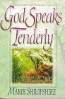 God Speaks Tenderly, Marie Shropshire, 1565076931