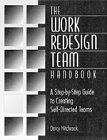 The Work Redesign Team Handbook, Darcy Hitchcock, 0527762431