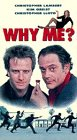 Why Me   ? [VHS]