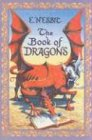 The Book of Dragons, E. Nesbit, 1587171058