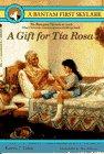 A Gift for Tia Rosa, Karen T. Taha, 055315978X