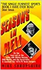 Seasons in Hell by Mike Shropshire (1997-06-01)