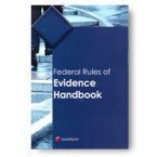 federal-rules-of-evidence-handbook-by-lexisnexis-publishing-2012-07-20