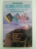 Columbia River Gorge: A Complete Guide