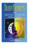Sleep Secrets for Shift Workers and People with Off-Beat Schedules