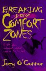 img - for Breaking Your Comfort Zones: And 49 Other Extremely Radical Ways to Live for God book / textbook / text book