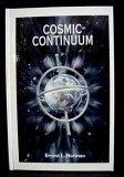 Cosmic Continuum, Ernest L. Norman, 0932642179