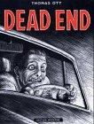 Dead end par Thomas Ott